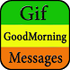 Gif Good Morning Messages Collection by Creative Gif Store