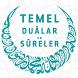 Temel Dualar ve Sureler by Ahmet Oğuz Koca
