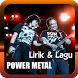 Lirik dan Lagu Power Metal by Media Gr@fika Dev