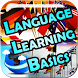 Language Learning Basics by MosaicMediaGroup
