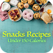 Snacks Recipes: Healthy Low Calorie Snacks