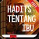 Hadist Tentang Ibu by Hadits Shahih Apps