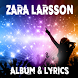 Zara Larsson - Lyrics by Lyric & Songs