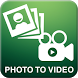 Photo to Video Maker by Fabulla Cop