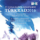 TURKRAD 2016 by Serenas Uluslararası Turizm Kongre Organizasyon AŞ