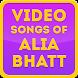 Video Songs of Alia Bhatt by Sunny Bollywood