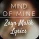 Mind of Mine-Zayn Malik Lyrics by BA-APPS