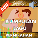 Kumpulan Lagu Pernikahan Terbaru (Mp3) by Islam Nusantara