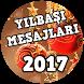 Yılbaşı Mesajları 2017 by Sözler