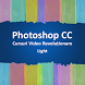 Cursuri Photoshop CC Light by Ovepo