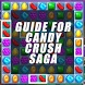 Guide for Candy Crush Saga by Possible by JA-SO