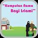 Kumpulan Nama Bayi Islami by Yinyang
