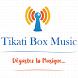 Tikati Box Music by RadioKing