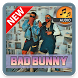 BEST of BAD BUNNY SONG FULL ALBUM COMPLETE by LAmusicaApps
