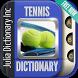 Tennis Dictionary by Julia Dictionary Inc