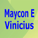 Maycon E Vinicius Top Lyrics by Isnea Singh