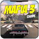 Guide Mafia 3 Rival by ngejosdulu