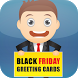 Black Friday Greeting Cards by Crosoft.My