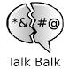 Talk Balk by Kyle Engler