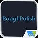 RoughPolish-THE MAGAZINE by Magzter Inc.