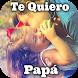 Feliz Día Del Padre Mensajes by lizanoapps