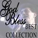 God Bless The Best Collection by Sasikirana Apps