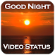 Good Night Video song status : lyrical video by Appsmania
