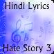 Lyrics of Hate Story 3