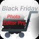 Black Friday Photo Editor Pro by Crosoft.My