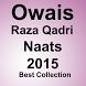 Owais Raza Qadri Naats 2015 by certificateapps