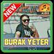 SONG of BURAK YETER with Lyrics