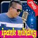 Lagu Ipank Minang - Kumpulan lagu geratis 2017 by annisadev