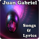 Juan Gabriel Songs&Lyrics by andoappsLTD