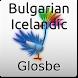 Bulgarian-Icelandic Dictionary by Glosbe Parfieniuk i Stawiński s. j.