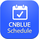 CNBLUE Schedule by Wings of Freedom