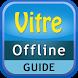 Vitre Offline Map Guide