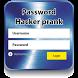 Password Hacker prank by heddane.games