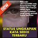 Status Ungkapan Kata Paling Sedih Terbaru by Padepokan Sabda Wali