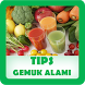 Tips Gemuk Alami