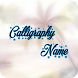 My Name In Calligraphy by Zolos Apps