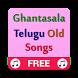 Ghantasala Telugu Old Songs Mp3 by Narasimha Developers