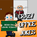 Crazy Office Jokes by ISolution Technologies