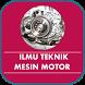 Ilmu Teknik Mesin Motor by Qweapp