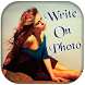 Write Text On Photo by CreativeApps Inc.