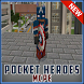 Pocket Heroes Mod for MCPE by Nevergreen soft