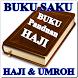 Buku Saku Ibadah Haji Dan Umroh by Quran Dan Hadist