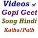 Hindi Videos of Gopi Geet by Amar Judgement
