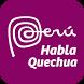Habla Quechua by PromPeru