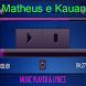 Matheus e Kauan Musica Letra by Istana Bintang
