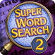 Super Word Search! 2 - Puzzles by Selectsoft Publishing